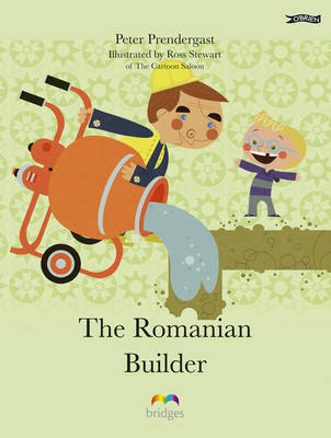 The Romanian Builder by P. R. Prendergast