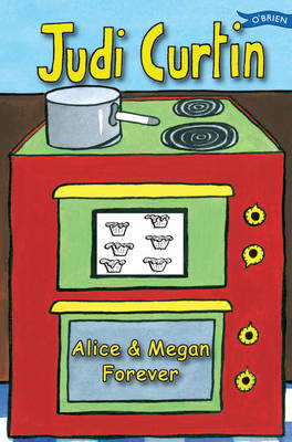 Alice and Megan Forever by Judi Curtin