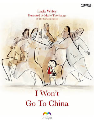 I Won't Go to China by Enda Wyley