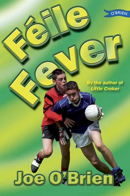 Feile Fever by Joe O'Brien