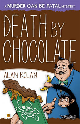 Death by Chocolate by Alan Nolan
