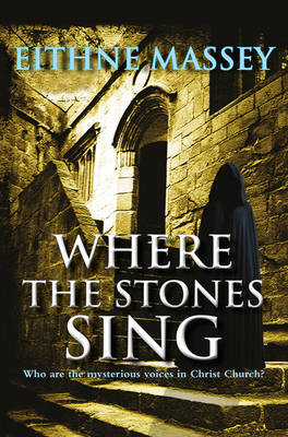 Where the Stones Sing by Eithne Massey