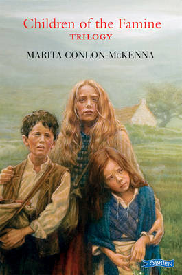 Children of the Famine Trilogy by Marita Conlon-McKenna