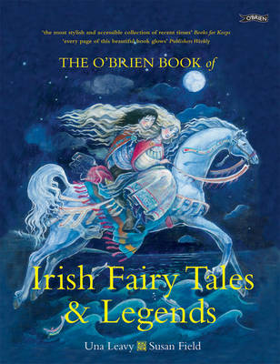 The O'Brien Book of Irish Fairy Tales and Legends by Una Leavy