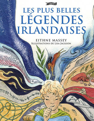 Les Plus Belles Legendes Irlandaises by Eithne Massey