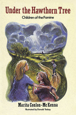 Under the Hawthorn Tree Children of the Famine by Marita Conlon-McKenna, P. J. Lynch