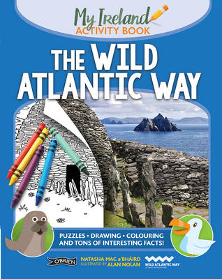 The Wild Atlantic Way My Ireland Activity Book by Natasha Mac a'Bhaird