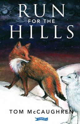 Run for the Hills by Tom McCaughren
