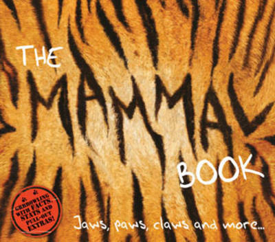 The Mammal Book Jaws, Paws, Claws and More ... by Barbara Taylor