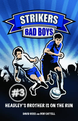 Bad Boys by David Ross, Bob Cattell