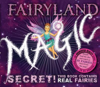 Fairyland Magic (Augmented Reality) by Patricia Moffet