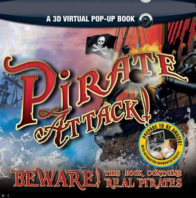 Pirate Attack! (A 3D Virtual Pop-up Book) A 3D Virtual Pop-Up Book by John Matthews