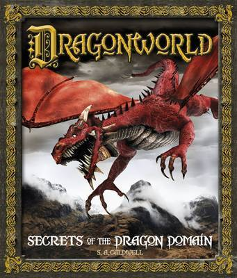 Dragonworld Secrets of the Dragon Domain by Stella Caldwell