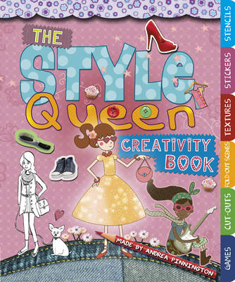 The Style Queen Creativity Book by Andrea Pinnington