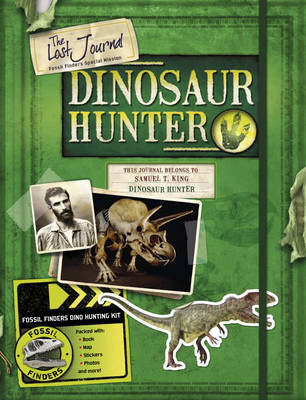 The Lost Journal-dinosaur Hunter by Steve Parker