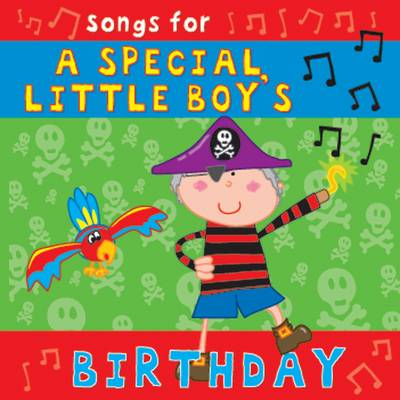 Songs for a Special Little Boy's Birthday by