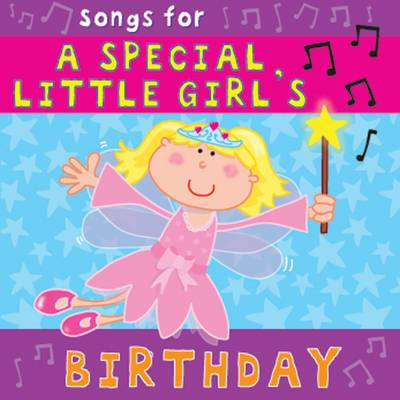 Songs for a Special Little Girl's Birthday by