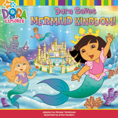 Dora Saves Mermaid Kingdom by Nickelodeon