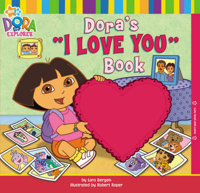 Dora's I Love You Book by Nickelodeon