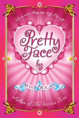 Pretty Face by Mary Hogan