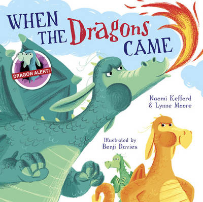 When the Dragons Came by Lynne Moore, Naomi Kefford