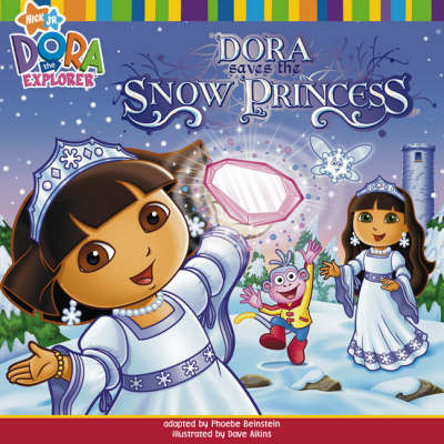 Dora Saves the Snow Princess by Nickelodeon