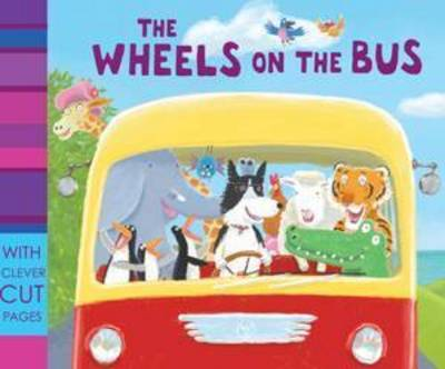 The Wheels on the Bus by Jemima Lumley, Francesca Stich
