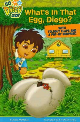What's in That Egg, Diego? by Nickelodeon
