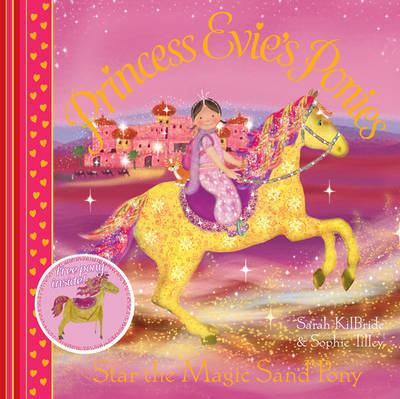Princess Evie's Ponies: Star the Magic Sand Pony by Sarah KilBride