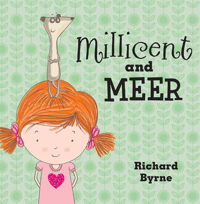 Millicent and Meer by Richard Byrne