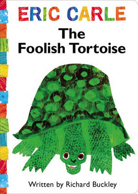 The Foolish Tortoise by Eric Carle