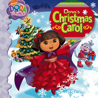 Dora's Christmas Carol by Nickelodeon