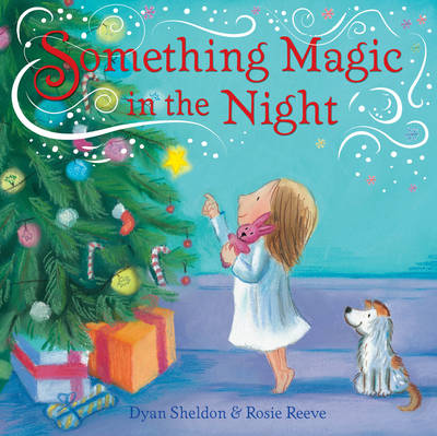 Something Magic in the Night by Dyan Sheldon