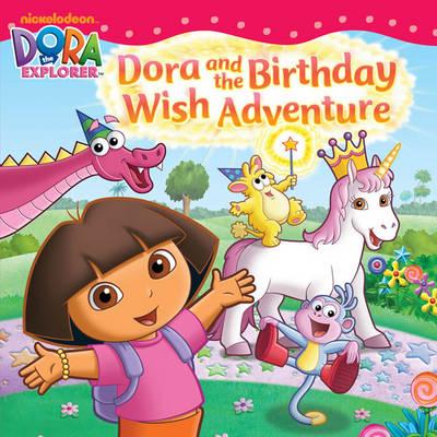 Dora and the Birthday Wish Adventure by Nickelodeon