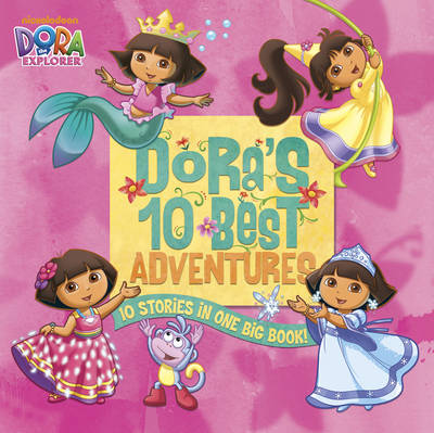 Dora's 10 Best Adventures by Nickelodeon