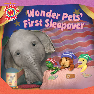 Wonder Pets First Sleepover by Nickelodeon