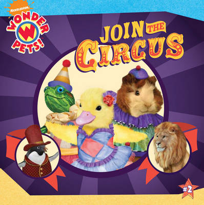 Wonder Pets Join the Circus by Nickelodeon