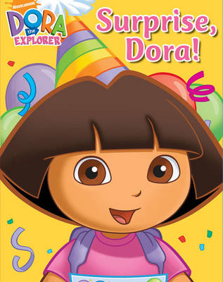 Surprise, Dora! by Nickelodeon