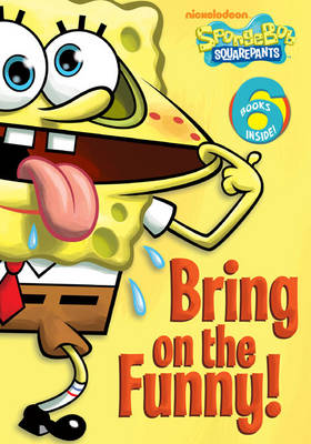 SpongeBob: Bring on the Funny! by Nickelodeon