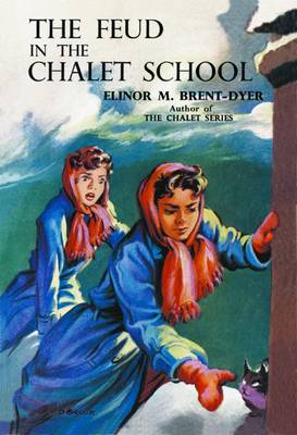 The Feud in the Chalet School by Elinor M. Brent-Dyer
