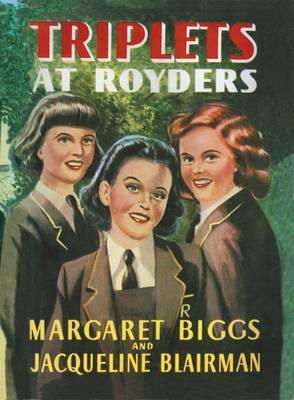 Triplets at Royders by Margaret Biggs