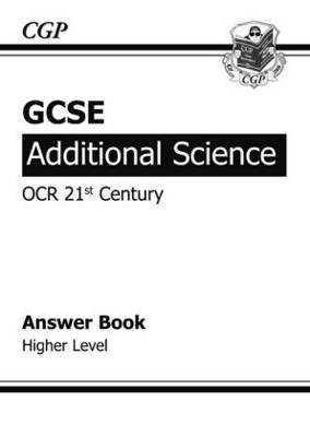 GCSE Additional Science OCR 21st Century Answers (for Workbook ) - Higher by Richard Parsons