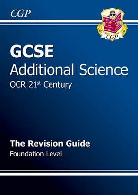 GCSE Additional Science OCR 21st Century Revision Guide - Foundation by Richard Parsons
