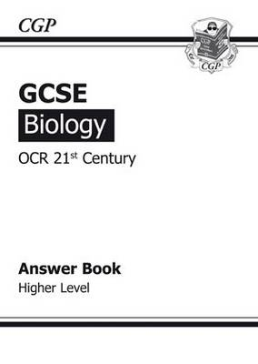 GCSE Biology OCR 21st Century Answers (for Workbook) - Higher by Richard Parsons