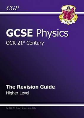 GCSE Physics OCR 21st Century Revision Guide by Richard Parsons