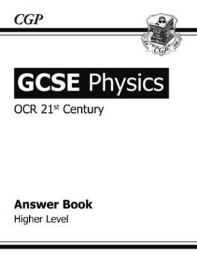 GCSE Physics OCR 21st Century Answers (for Workbook) - Higher by Richard Parsons