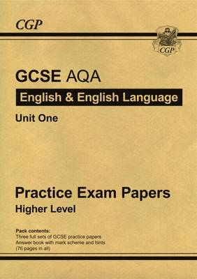 GCSE English AQA Practice Papers - Higher (A*-G Course) by CGP Books
