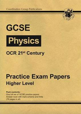 GCSE Physics OCR 21st Century Practice Papers - Higher by Richard Parsons