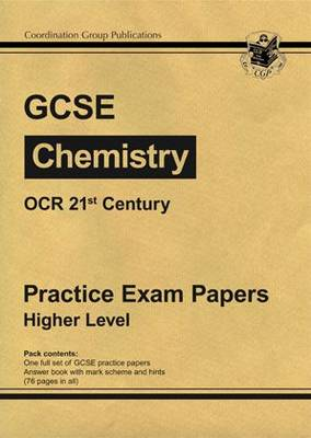 GCSE Chemistry OCR 21st Century Practice Papers - Higher by Richard Parsons