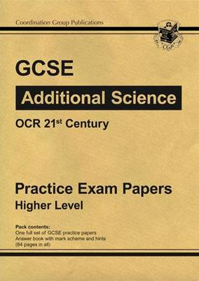 GCSE Additional Science OCR 21st Century Practice Papers - Higher by Richard Parsons
